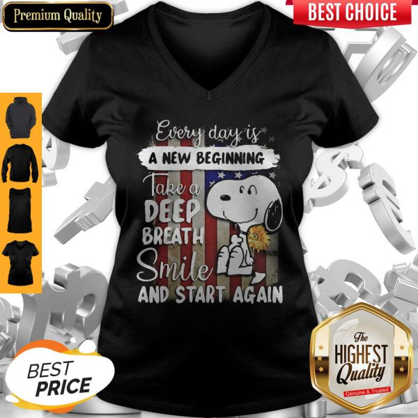 Snoopy Every Day Is A New Beginning Take A Deep Breath Smile And Start Again Sunflowers American Flag Independence Day V-neck