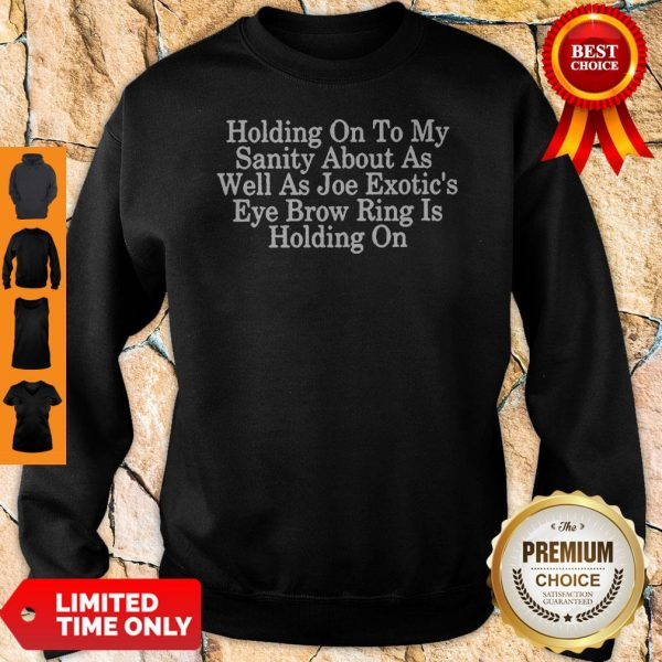 Holding On To My Sanity About Letter Print Tops Short Sleeve Seniors Joe Sweatshirt