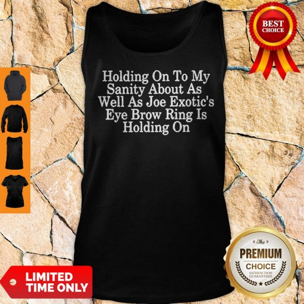 Holding On To My Sanity About Letter Print Tops Short Sleeve Seniors Joe Tank Top