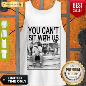Top Hocus Pocus You Can't Sit With Us Tank Top