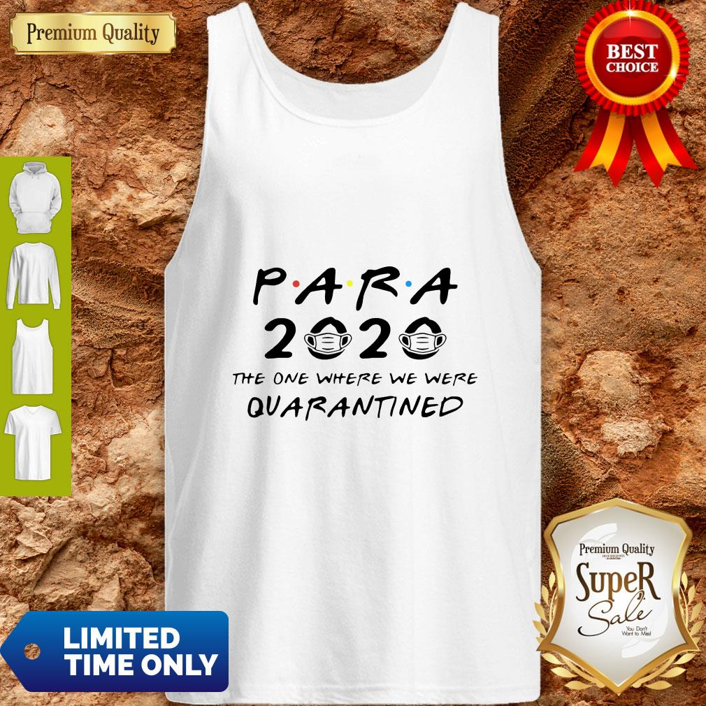 Para 2020 The One Where We Were Quarantined Tank Top