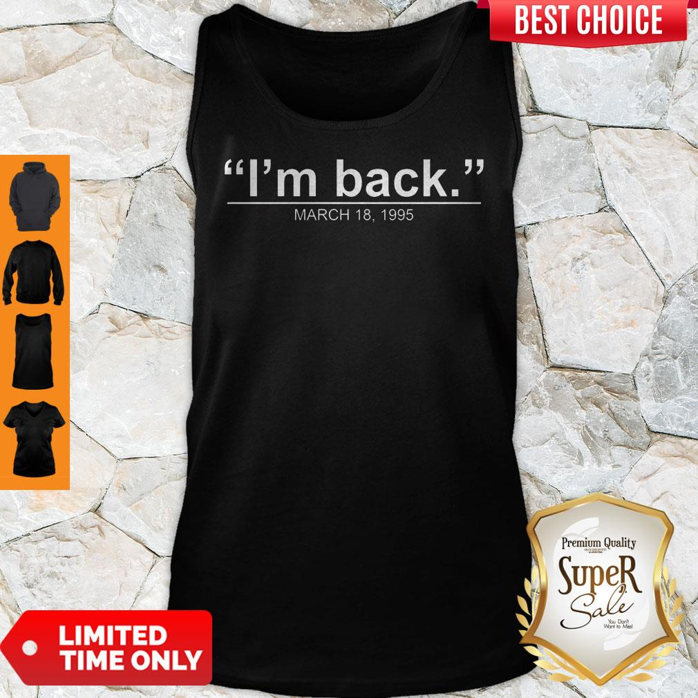 Nice I'm Back March 18-1995 Chicago Basketball Tank Top