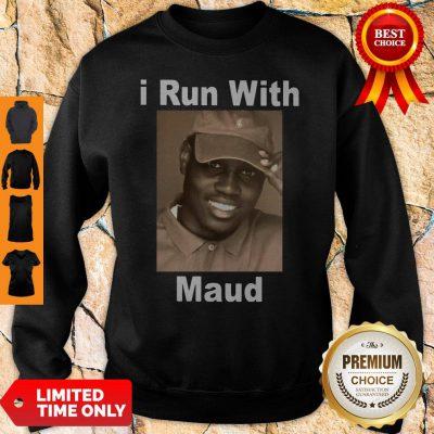 Top I Run With Maud Sweatshirt