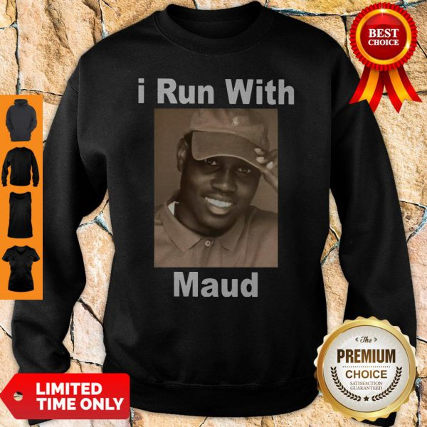 Top I Run With Maud Sweatshirt