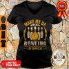 Top Wake Me Up When Bowling Is Back V-neck