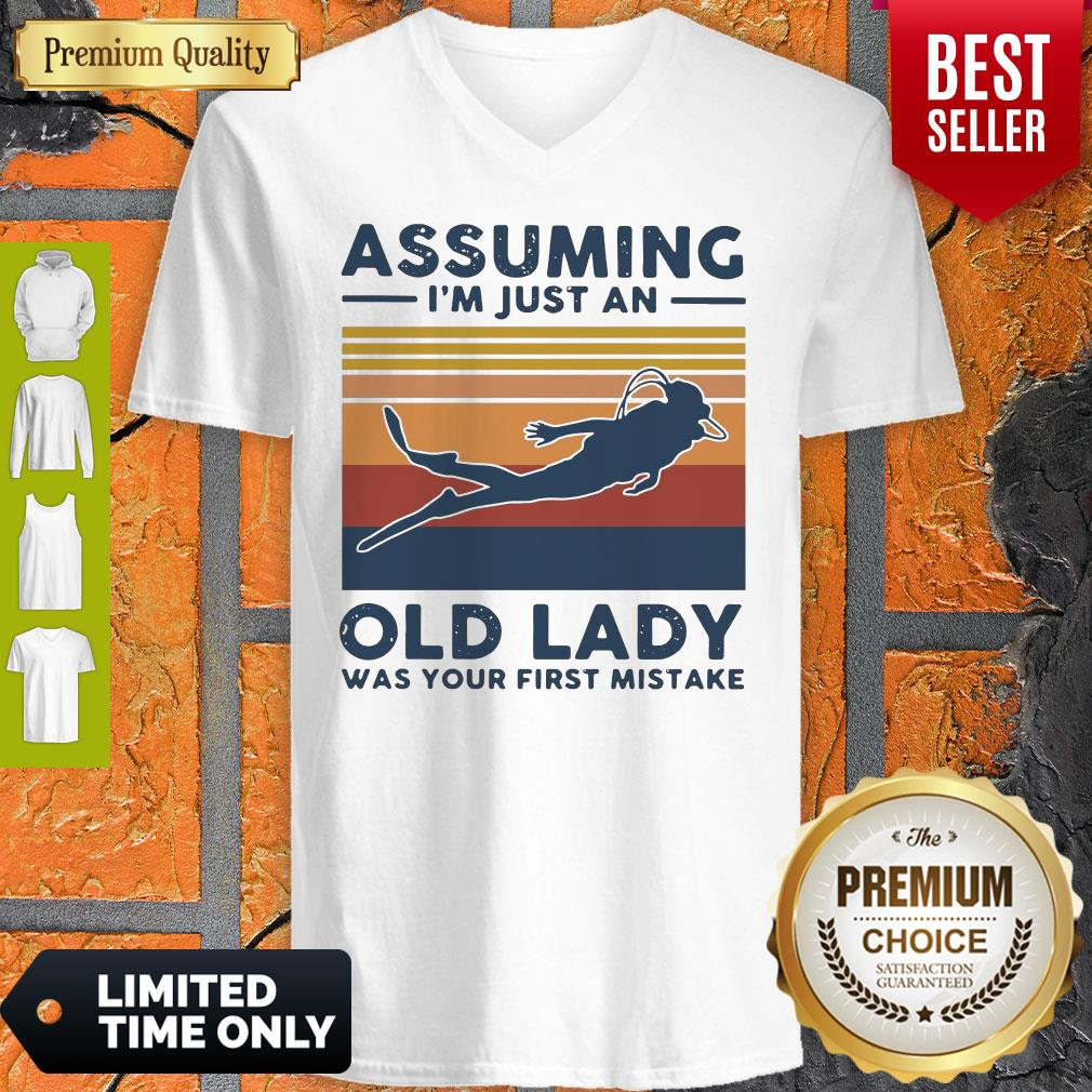 Scuba Diving Assuming I'm Just An Old Lady Was Your First Mistake Vintage V-neck