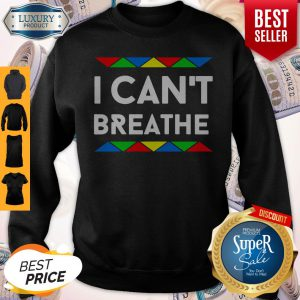Awesome I Can't Breathe Colour Sweatshirt