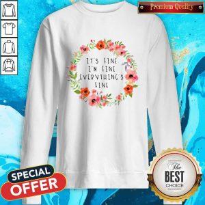 Awesome It's Fine I'm Fine Everything's Fine Sweatshirt
