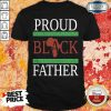 Awesome Proud Black Father Shirt