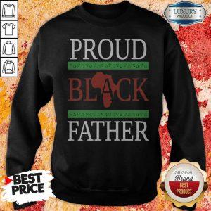 Awesome Proud Black Father Sweatshirt
