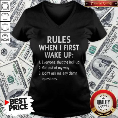 Awesome Rules When I First Wake Up V-neck
