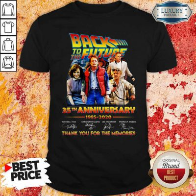Back To The Future 35th Anniversary 1985 2020 Thank You For The Memories Signatures Shirt