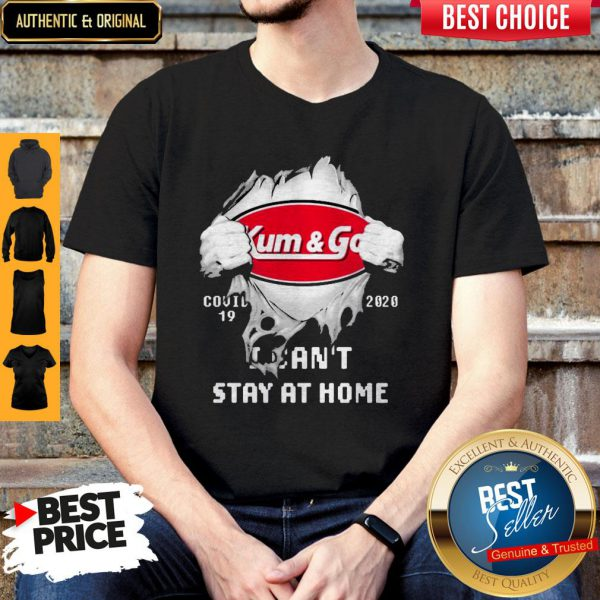 Blood Inside Me Kum & Go COVID-19 2020 I Can't Stay At Home Shirt