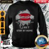 Blood Inside Me Kum & Go COVID-19 2020 I Can't Stay At Home Sweatshirt