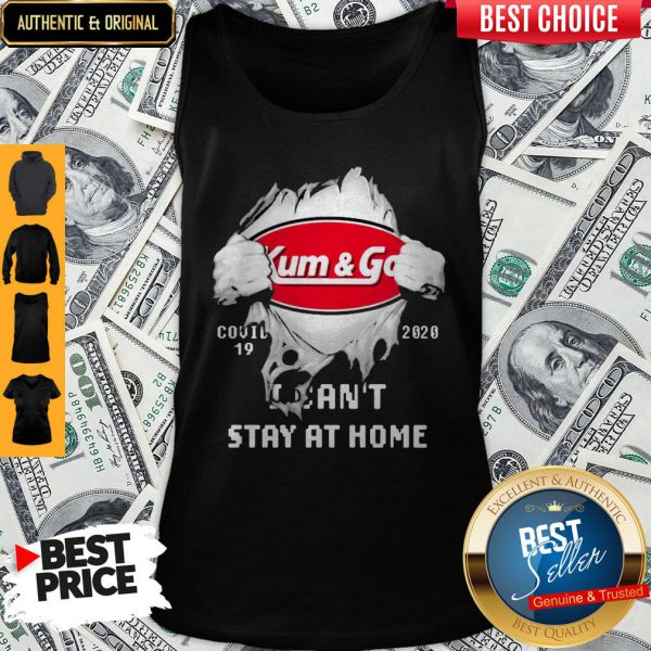 Blood Inside Me Kum & Go COVID-19 2020 I Can't Stay At Home Tank Top