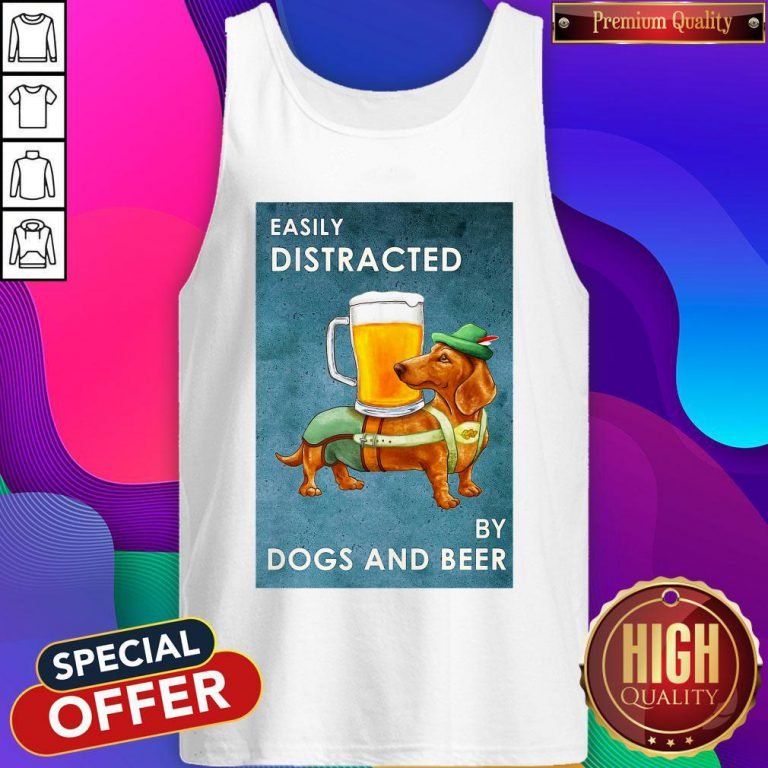 Cute Easily Distracted By Dogs And Beer Tank Top