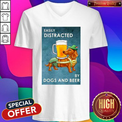 Cute Easily Distracted By Dogs And Beer V-neck
