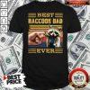 Funny Best Raccoon Dad Ever Vintage Shirt