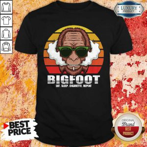 Funny Bigfoot Eat Sleep Cigarette Repeat Vintage Shirt