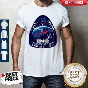 Hurley Behnken DM-2 First Crewed Flight Nasa SpaceX Shirt