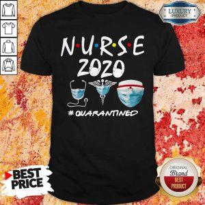 Official Nurse 2020 #Quarantined Shirt
