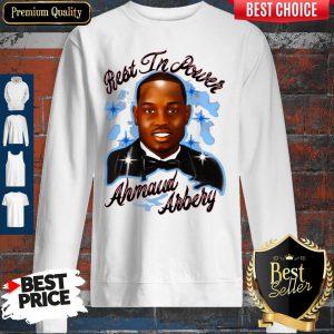Pretty Best In Power Ahmaud Arbery Sweatshirt