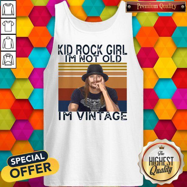 Pretty Kid Rock Girl I'm Not Old I'm Vintage Tank Top