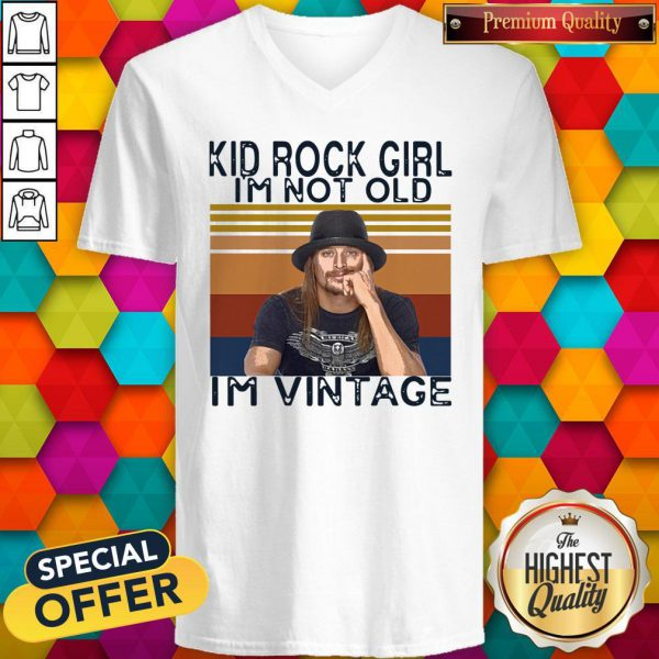 Pretty Kid Rock Girl I'm Not Old I'm Vintage V-neck