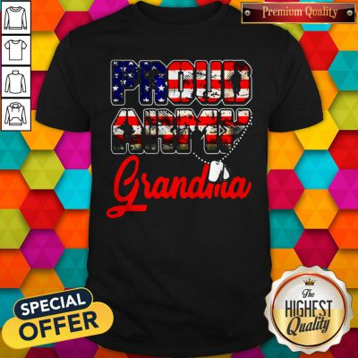 Proud Army Grandma Military Family's Mother Gifts Shirt