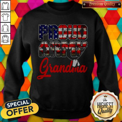 Proud Army Grandma Military Family's Mother Gifts Sweatshirt