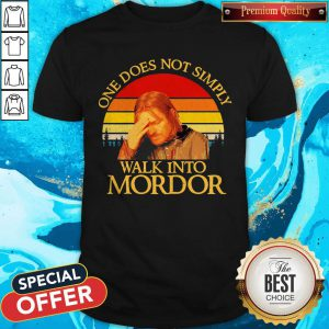 Top One Does Not Simply Walk Into Mordor Vintage Shirt