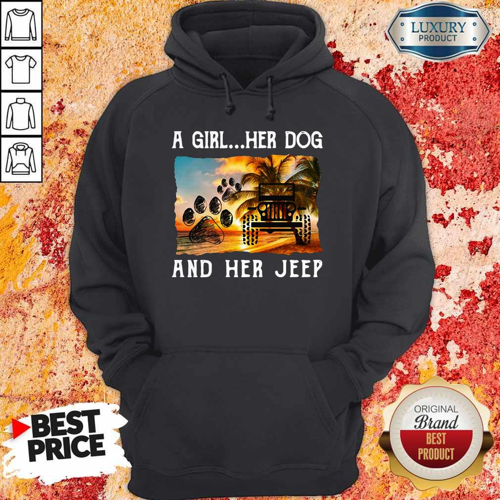 Awesome A Girl Her Dog And Her Jeep Hoodie
