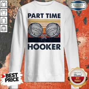 Awesome Knitting Yarn Part Time Hooker Vintage Sweatshirt