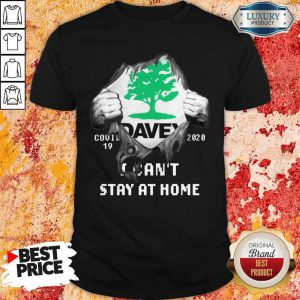 Blood Inside Me Davey Covid-19 2020 I Can't Stay At Home Shirt