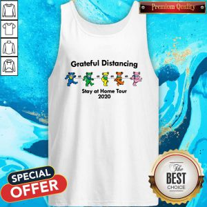 Funny Grateful Distancing Stay At Home Tour 2020 Tank Top