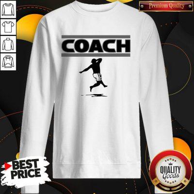 Good High Steppin' Coach Athens Ga Football Sweatshirt