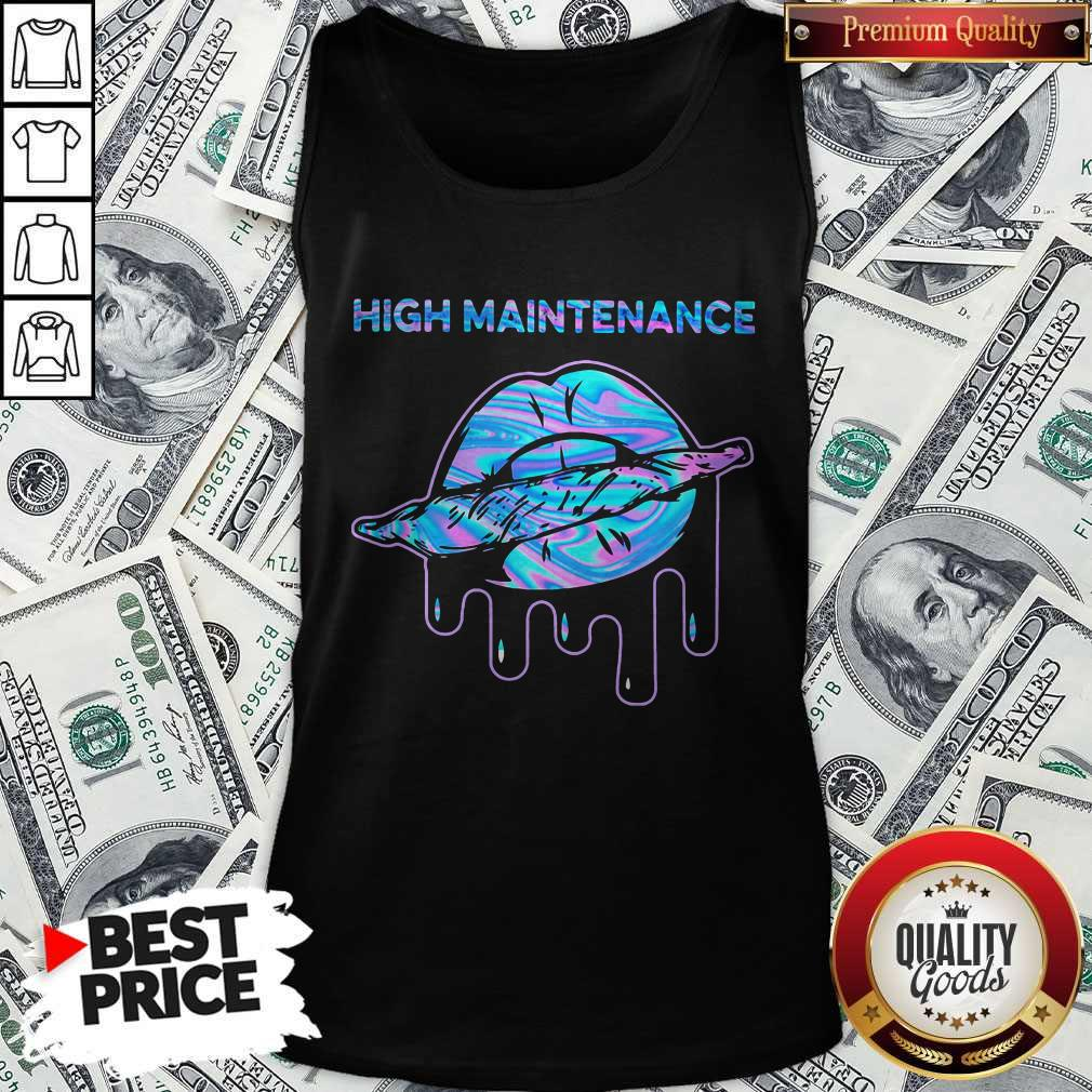 Good Lips Weed High Maintenance Tank Top