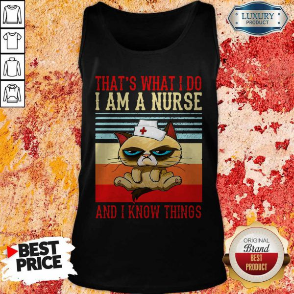 Grumpy That's What I Do I Am A Nurse And I Know Things Vintage Tank Top