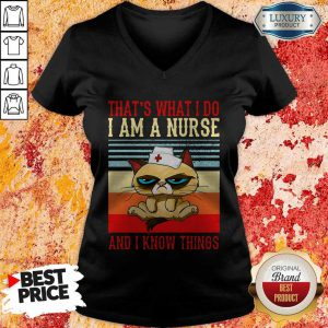Grumpy That's What I Do I Am A Nurse And I Know Things Vintage V-neck