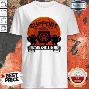 Halloween Support Your Local Witches Blood Moon Shirt