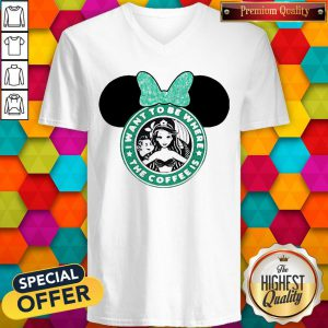I Want To Be Where The Coffee Is Mickey Mouse Starbucks V-neck
