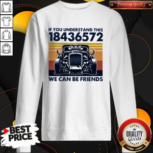 If You Understand This 18436572 We Can Be Friends Vintage Sweatshirt