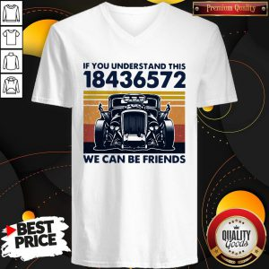 If You Understand This 18436572 We Can Be Friends Vintage V-neck