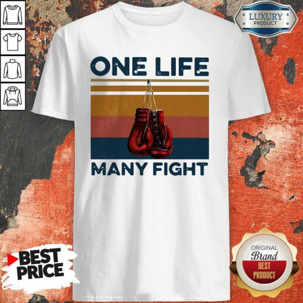 Nice Boxing One Life Many Fight Vintage Shirt