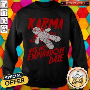 Official Blood Karma Has No Expiration Date Sweatshirt