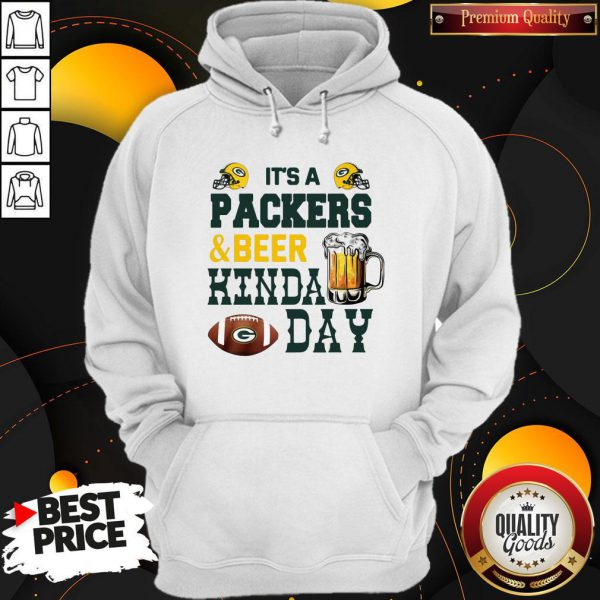 Premium It's A Packers And Beer Kinda Day Hoodie