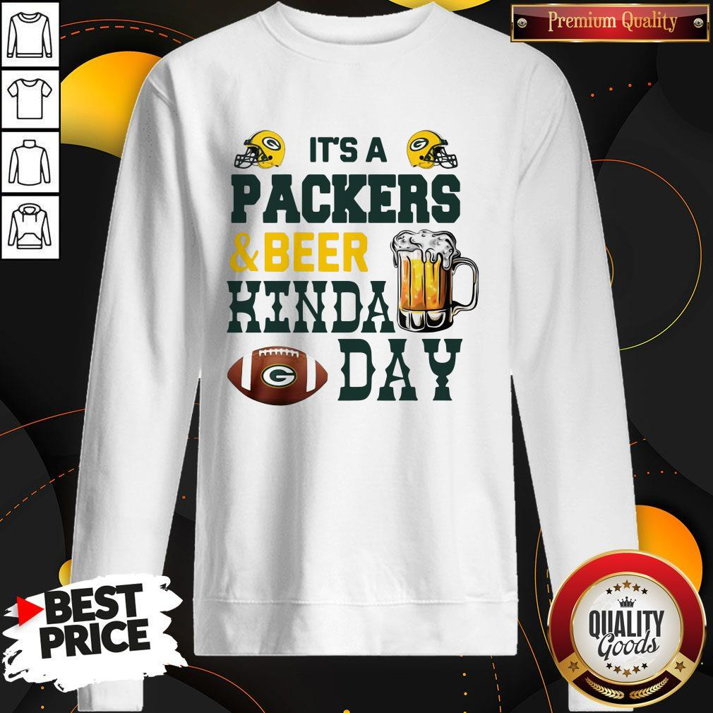 Premium It's A Packers And Beer Kinda Day Sweatshirt