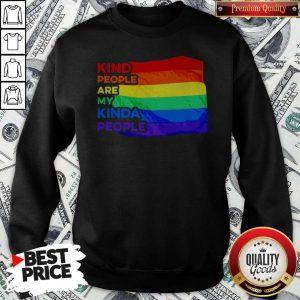 Pretty LGBT Kind People Are My Kinda People Sweatshirt