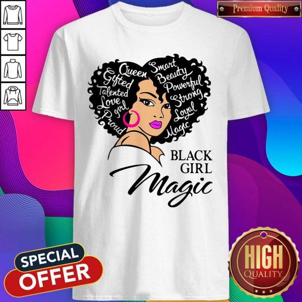 Smart Beauty Powerful Strong Royal Matte Black Girl Magic Shirt