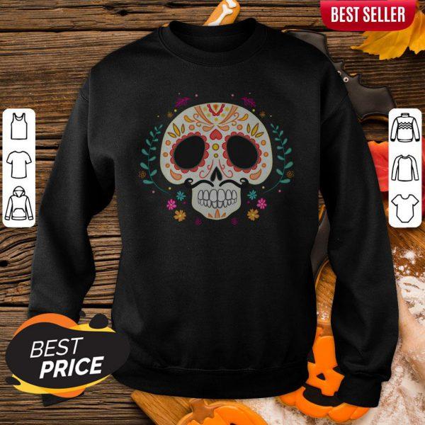 Day Of The Dead Dia De Los Muertos Sugar Skull Sweatshirt